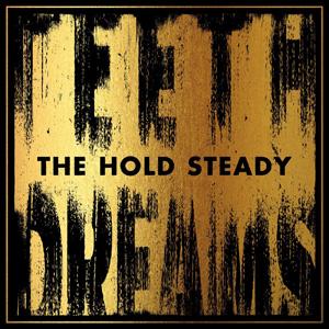 hold_steady_teeth_dreams